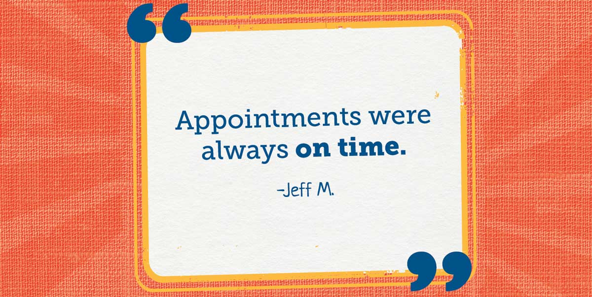 Timely Treatment You Can Trust