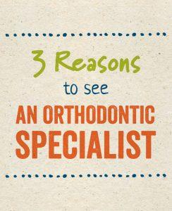 orthodontic specialist