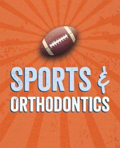 Sports and Orthodontics | Olson Orthodontics in O'Fallon, IL